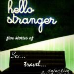 Hello Stranger!